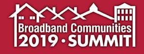 Broadband Communities Summit 2019 April 9-11, 2019
